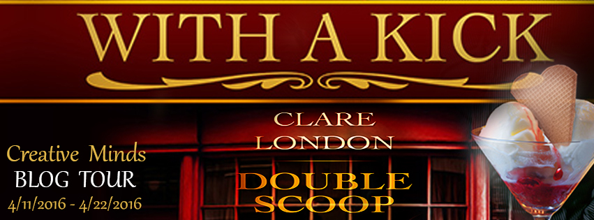 Blog Tour: Interview, Excerpt & Giveaway Clare London - Double Scoop (With a Kick #8)