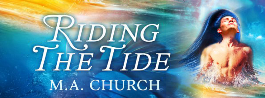 Blog Tour: Intro , Exclusive Excerpt & Giveaway M.A. Church - Riding The Tide