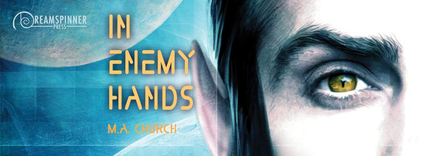 Blog Tour: Guestpost, Excerpt & Giveaway M.A Church - In Enemy Hands